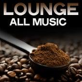 Lounge All Music de Various Artists