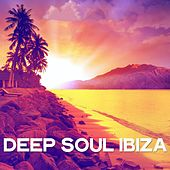 Deep Soul Ibiza by Various Artists