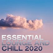 Essential Lounge and Chill 2020 by Various Artists