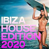 Ibiza House Edition 2020 by Various Artists