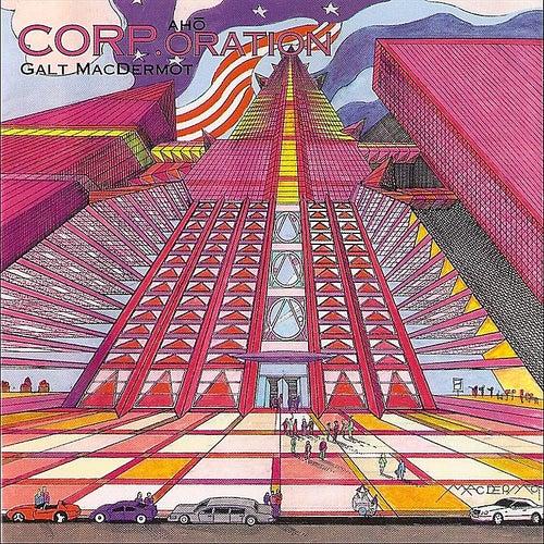 Corporation by Galt MacDermot