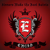 Sinners Make the Best Saints by Emish