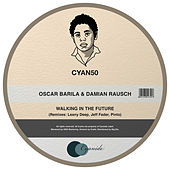 Walking in the Future de Oscar Barila