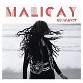 Yes I'm Ready de Malicay