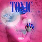 Toxic de Lifetime