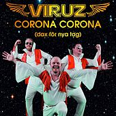 Corona Corona (dax för nya tag) (Radio Edit) von The Viruz