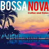 Bossa Nova Coffee and Relax de Various Artists