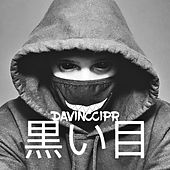 黒い目 de Davinccipr