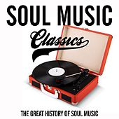 Soul Music Classic (The Great History Of Soul Music) by Various Artists