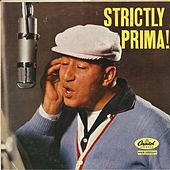 Strictly Prima! fra Louis Prima