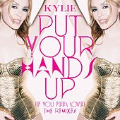 Put Your Hands Up (If You Feel Love) (The Remixes) de Kylie Minogue