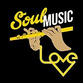 Soul Music Love (The Best Soul Music Edition) de Various Artists