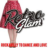 Retro Glam (Rockabilly  To  Dance  And  Love) by Various Artists