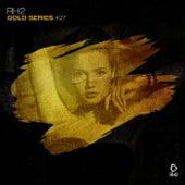Rh2 Gold Series, Vol. 27 von Various Artists