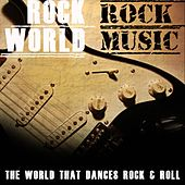Rock World Rock Music (The World That Dances Rock & Roll) van Various Artists