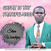 Great Is Thy Faithfulness (Instrumental Version) by Steve Worships
