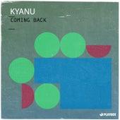Coming Back von Kyanu
