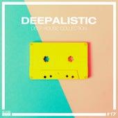 Deepalistic - Deep House Collection, Vol. 17 de Various Artists