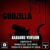 Godzilla Originally Performed By Eminem & Juice WRLD (Karaoke Version) van Urock