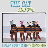 Lullaby Renditions of The Beach Boys de The Cat and Owl