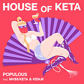 HOUSE OF KETA by populous