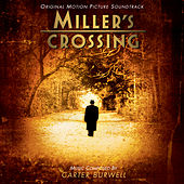 Miller's Crossing (Original Motion Picture Soundtrack) de Carter Burwell