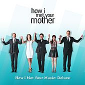 How I Met Your Music: Deluxe (Original Television Soundtrack) by Various Artists