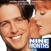 Nine Months (Original Motion Picture Soundtrack) by Hans Zimmer