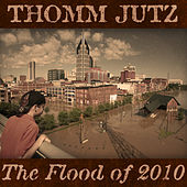 The Flood of 2010 by Thomm Jutz