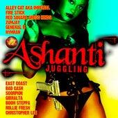 Ashanti Juggling by Various Artists