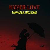 HYPER LOVE von Mamcada Hadsome