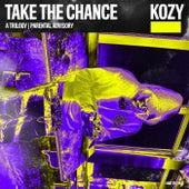Take The Chance by Kozy