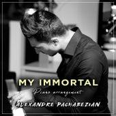 My Immortal de Alexandre Pachabezian
