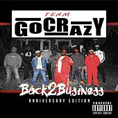 Back 2 Business Anniversary Edition by Go Crazy Woo