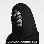 CORONA FREESTYLE by Fredro Starr