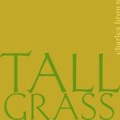Tall Grass de Charles Brown