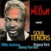 Jack McDuff Meets Soul Tenors: Willis Jackson, Roland Kirk, Jimmy Forrest de Jack McDuff