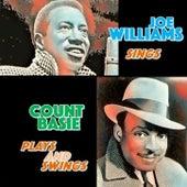 Joe Willims Sings - Count Basie Plays and Swings by Count Basie