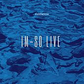 Im-So Live (Live Performance at The Museum of Sound) by EugeneKha