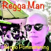 Regga Man de Sergio Pommerening