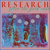 After the Gold Rush by Research