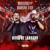 Nível de Largado (Live In Curitiba) de Bruno & Barretto