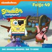 Folge 49 (Das Original-Hörspiel zur TV-Serie) von SpongeBob Schwammkopf