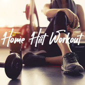 Home Hiit Workout de Various Artists