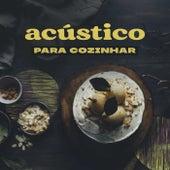 Acústico Para Cozinhar de Various Artists