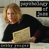 Psychology of Jazz by Debby Yeager