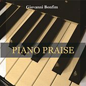 Piano Praise by Giovanni Bonfim