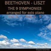 Beethoven - Liszt: The 9 Symphonies arranged for solo piano. Vol. 2, Symphonies 6 - 9 by Claudio Colombo