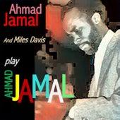 Ahmad Jamal Plays Ahmad Jamal by Ahmad Jamal