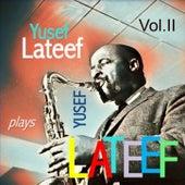 Yusef Lateef Plays Yusef Lateef, Vol. 2 de Yusef Lateef
